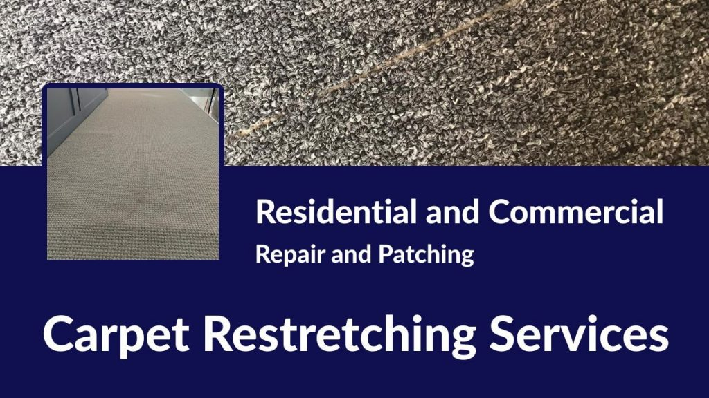 Carpet Restretching services